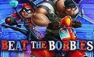 Beat The Bobbies UK slot