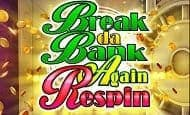Break da Bank Again Respin UK slot