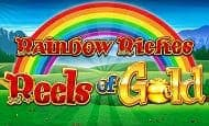 Rainbow Riches Reels of Gold UK slot